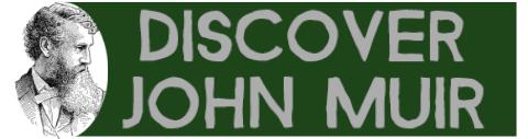 Discover John Muir